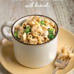 Recipe: Macaroni and Cheese with Broccoli