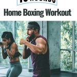 My Experience with the New Boxing Workout April 2020